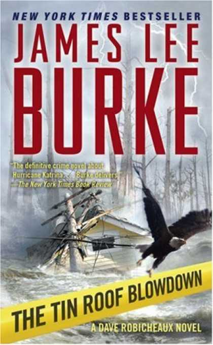 Bestselling Mystery/ Thriller (2008) - The Tin Roof Blowdown (Dave Robicheaux Mysteries) by James Lee Burke
