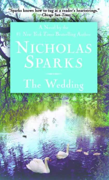 Bestselling Mystery/ Thriller (2008) - The Wedding by Nicholas Sparks