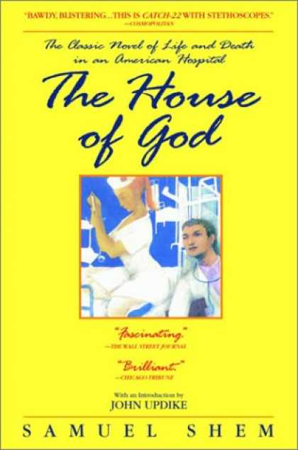 Bestselling Mystery/ Thriller (2008) - The House of God: The Classic Novel of Life and Death in an American Hospital by