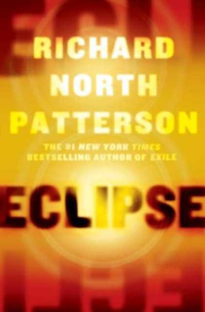 Bestselling Mystery/ Thriller (2008) - Eclipse by Richard North Patterson