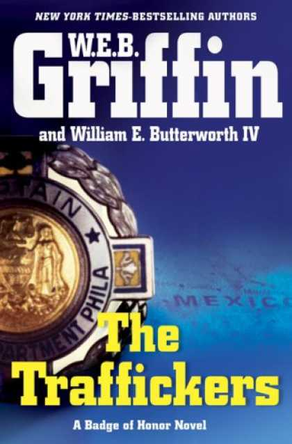 Bestselling Mystery/ Thriller (2008) - The Traffickers by W.E.B. Griffin