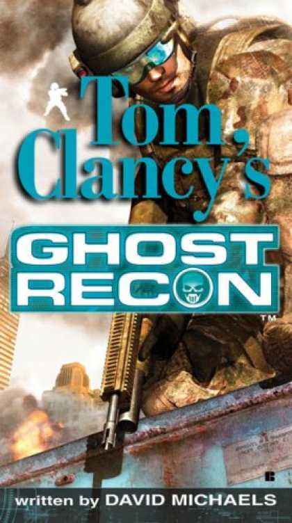 Bestselling Mystery/ Thriller (2008) - Tom Clancy's Ghost Recon by David Michaels