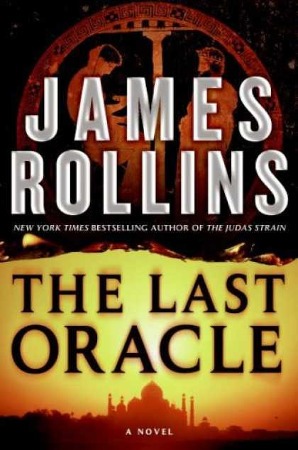 Bestselling Mystery/ Thriller (2008) - The Last Oracle: A Novel (Sigma Force) by James Rollins