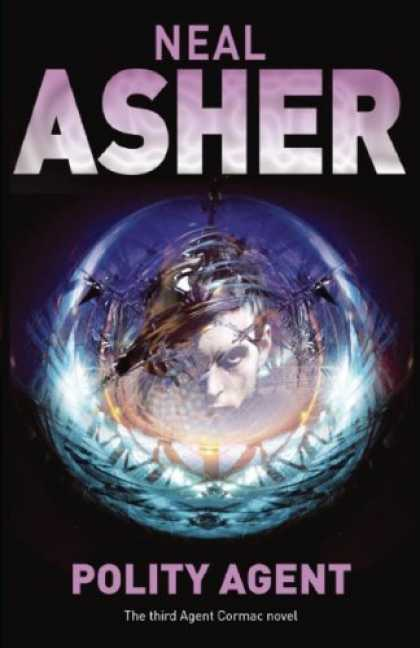 Bestselling Sci-Fi/ Fantasy (2006) - Polity Agent by Neal Asher