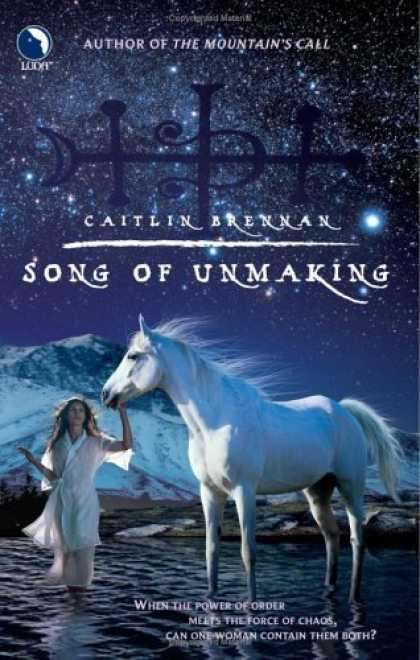 Bestselling Sci-Fi/ Fantasy (2006) - Song Of Unmaking by Caitlin Brennan