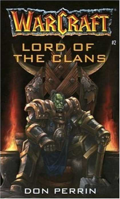 Bestselling Sci-Fi/ Fantasy (2006) - Lord of the Clans (Warcraft, Book 2) by Christie Golden