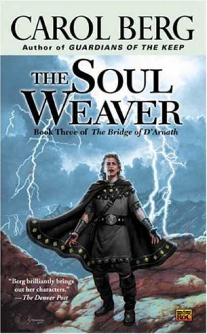 Bestselling Sci-Fi/ Fantasy (2006) - The Soul Weaver (The Bridge of D'arnath, Book 3) by Carol Berg