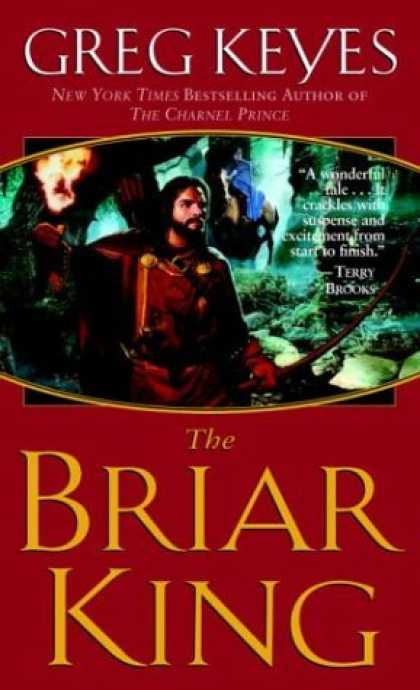 Bestselling Sci-Fi/ Fantasy (2006) - The Briar King (The Kingdoms of Thorn and Bone, Book 1) by Greg Keyes