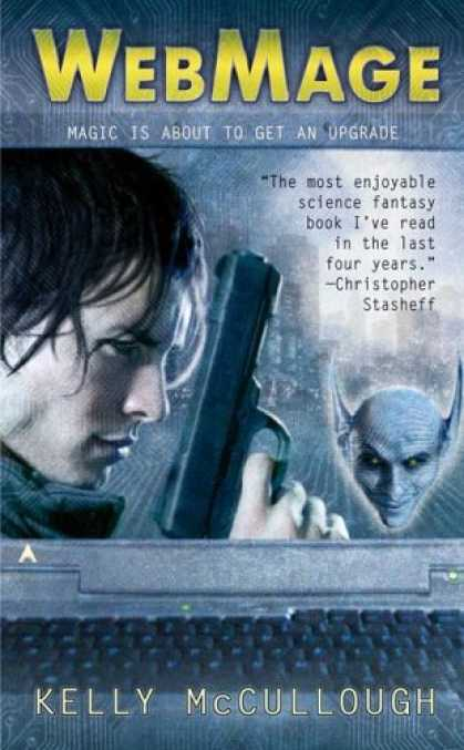 Bestselling Sci-Fi/ Fantasy (2006) - WebMage by Kelly McCullough