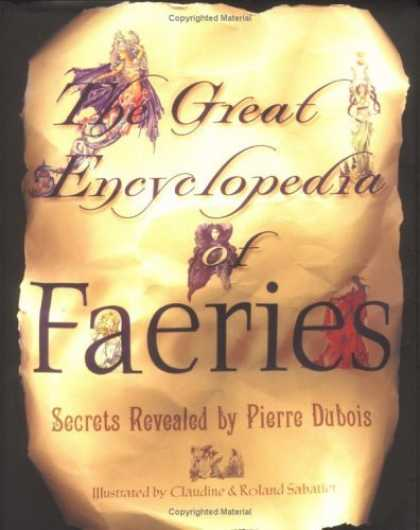 Bestselling Sci-Fi/ Fantasy (2006) - The Great Encyclopedia Of Faeries by Pierre Dubois