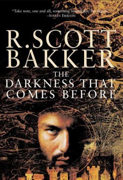 Bestselling Sci-Fi/ Fantasy (2006) - The Darkness That Comes Before: The Prince of Nothing Book I (Prince of Nothing)