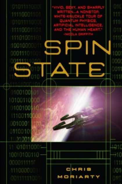 Bestselling Sci-Fi/ Fantasy (2006) - Spin State by Chris Moriarty