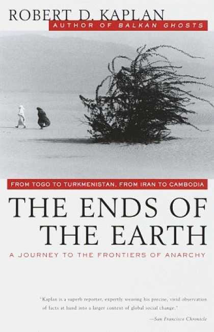 Bestselling Sci-Fi/ Fantasy (2006) - The Ends of the Earth: From Togo to Turkmenistan, from Iran to Cambodia, a Journ