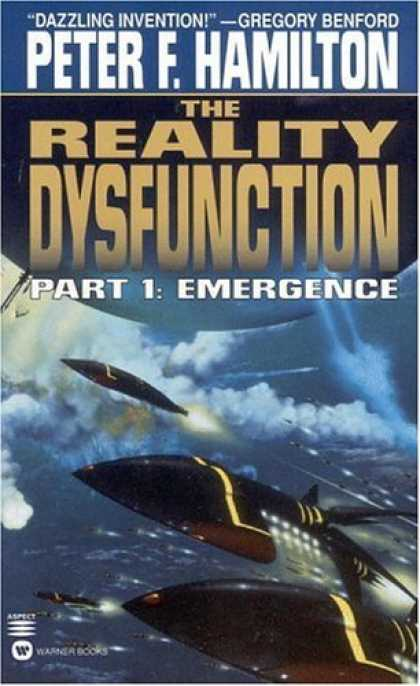 Bestselling Sci-Fi/ Fantasy (2006) - The Reality Dysfunction Part I: Emergence by Peter F. Hamilton