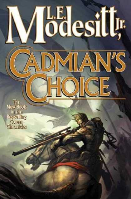 Bestselling Sci-Fi/ Fantasy (2006) - Cadmian's Choice: The Fifth Book of the Corean Chronicles by L. E. Modesitt