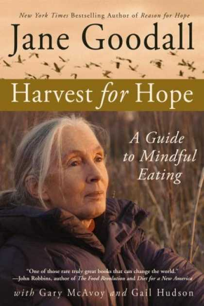 Bestselling Sci-Fi/ Fantasy (2006) - Harvest for Hope: A Guide to Mindful Eating by Jane Goodall
