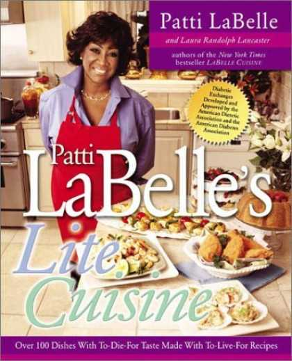 Bestselling Sci-Fi/ Fantasy (2006) - Patti Labelle's Lite Cuisine: Over 100 Dishes with To-Die-For Taste Made with To