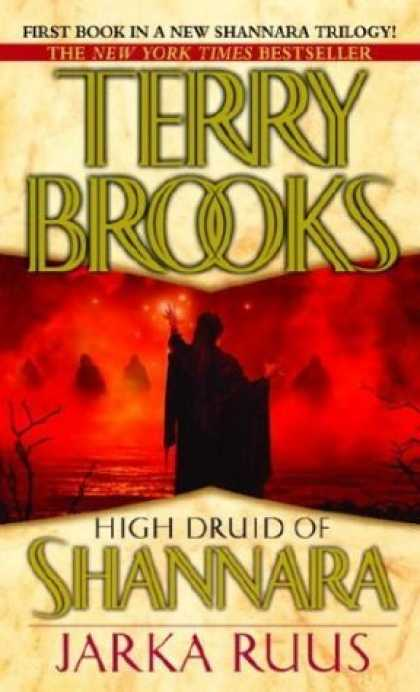 Bestselling Sci-Fi/ Fantasy (2006) - Jarka Ruus (High Druid of Shannara, Book 1) by Terry Brooks
