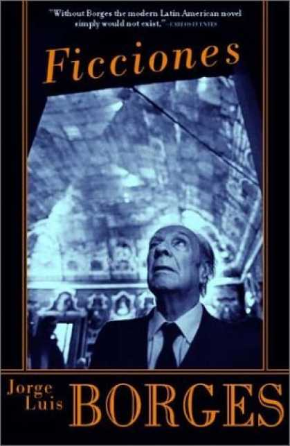 Bestselling Sci-Fi/ Fantasy (2006) - Ficciones (English Translation) by Jorge Luis Borges