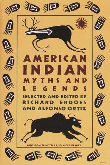 Bestselling Sci-Fi/ Fantasy (2006) - American Indian Myths and Legends (Pantheon Fairy Tale and Folklore Library) by