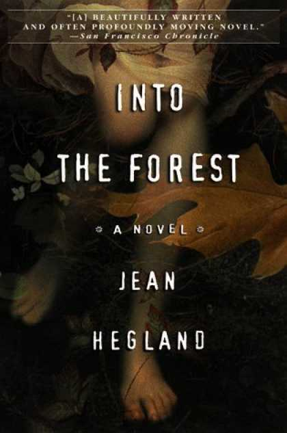 Bestselling Sci-Fi/ Fantasy (2006) - Into the Forest by Jean Hegland
