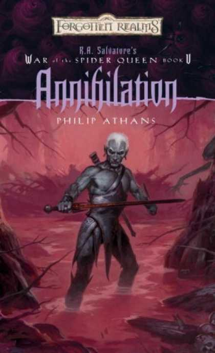 Bestselling Sci-Fi/ Fantasy (2006) - Annihilation: R.A. Salvatore's War of the Spider Queen, Book V (Forgotten Realms