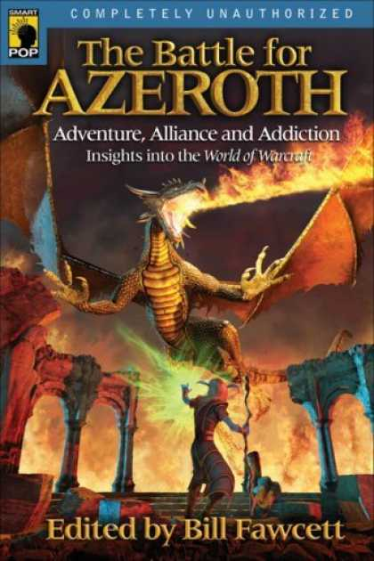Bestselling Sci-Fi/ Fantasy (2006) - The Battle for Azeroth: Adventure, Alliance, and Addiction in the World of Warcr