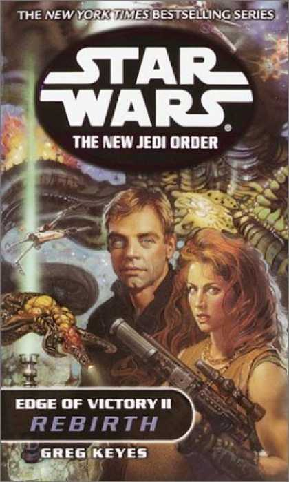 Bestselling Sci-Fi/ Fantasy (2006) - Edge of Victory II: Rebirth (Star Wars: The New Jedi Order, Book 8) by Greg Keye