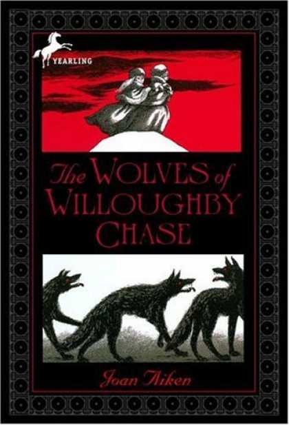 Bestselling Sci-Fi/ Fantasy (2006) - The Wolves of Willoughby Chase (The Wolves Chronicles) by Joan Aiken