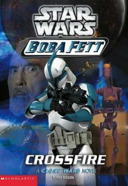 Bestselling Sci-Fi/ Fantasy (2006) - Crossfire (Star Wars: Boba Fett, Book 2) by Terry Bisson