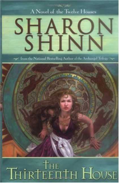 Bestselling Sci-Fi/ Fantasy (2006) - The Thirteenth House by Sharon Shinn