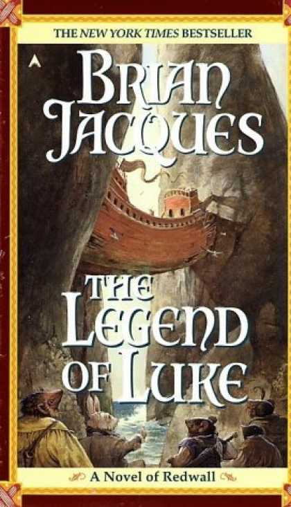 Bestselling Sci-Fi/ Fantasy (2006) - The Legend of Luke (Redwall, Book 12) by Brian Jacques