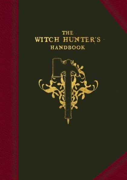 Bestselling Sci-Fi/ Fantasy (2006) - The Witch Hunter's Handbook: The doctrines and methodology of the Templars of Si