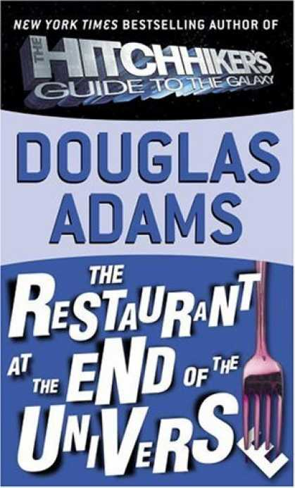Bestselling Sci-Fi/ Fantasy (2006) - The Restaurant at the End of the Universe by Douglas Adams