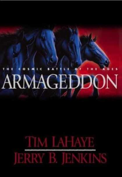Bestselling Sci-Fi/ Fantasy (2006) - Armageddon: The Cosmic Battle of the Ages (Left Behind #11) by Tim F. LaHaye