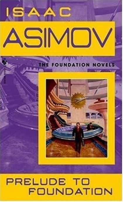 Bestselling Sci-Fi/ Fantasy (2006) - Prelude to Foundation (Foundation Novels) by Isaac Asimov