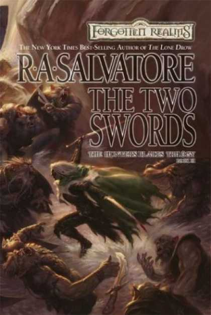 Bestselling Sci-Fi/ Fantasy (2006) - The Two Swords (Forgotten Realms: Hunters Blades Trilogy) by R. A. Salvatore