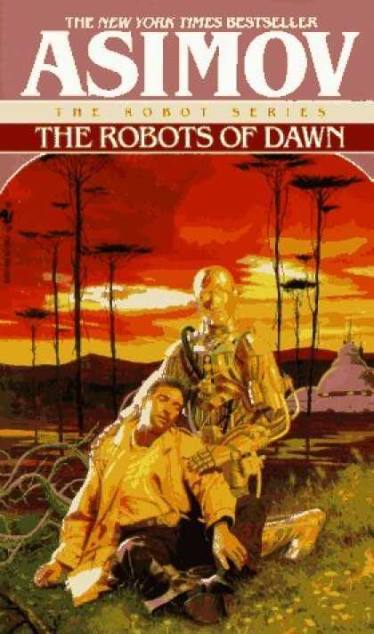 Bestselling Sci-Fi/ Fantasy (2006) - The Robots of Dawn by Isaac Asimov