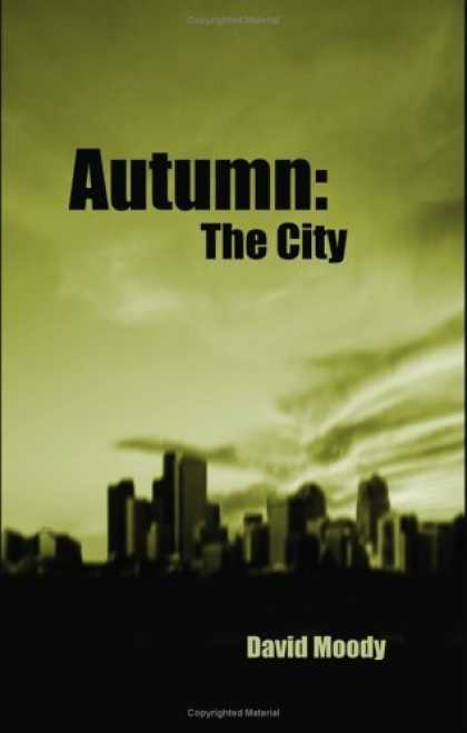 Bestselling Sci-Fi/ Fantasy (2006) - Autumn: The City by David Moody