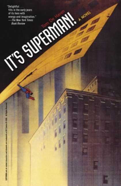 Bestselling Sci-Fi/ Fantasy (2006) - It's Superman!: A Novel by Tom De Haven