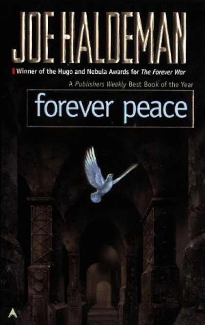 Bestselling Sci-Fi/ Fantasy (2006) - Forever Peace (Remembering Tomorrow) by Joe Haldeman
