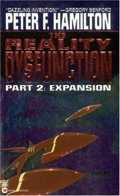 Bestselling Sci-Fi/ Fantasy (2006) - The Reality Dysfunction Part 2: Expansion by Peter F. Hamilton