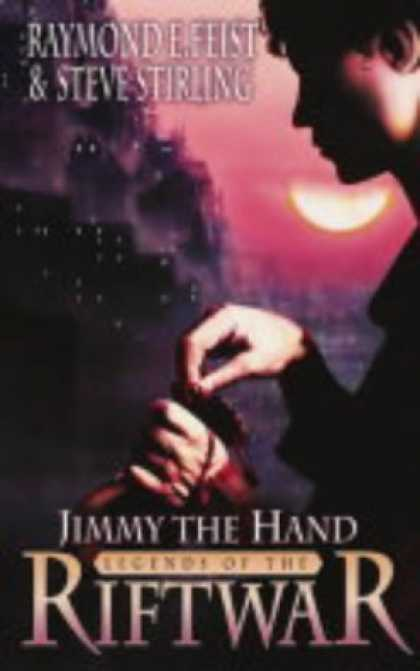 Bestselling Sci-Fi/ Fantasy (2006) - Jimmy the Hand (Tales of the Riftwar) by Raymond E. Feist
