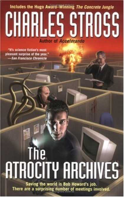 Bestselling Sci-Fi/ Fantasy (2006) - The Atrocity Archives by Charles Stross