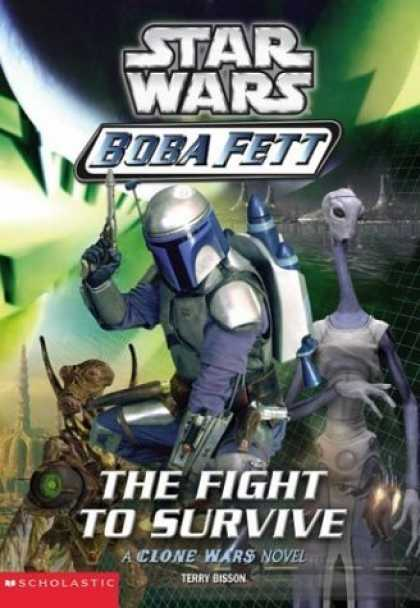 Bestselling Sci-Fi/ Fantasy (2006) - The Fight to Survive (Star Wars: Boba Fett, Book 1) by Terry Bisson