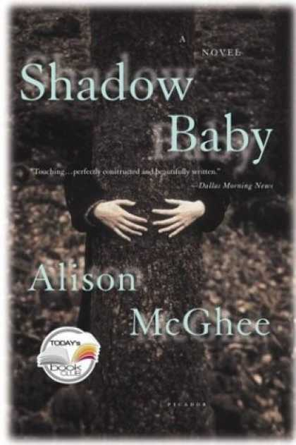 Bestselling Sci-Fi/ Fantasy (2006) - Shadow Baby (Today Show Book Club #14) by Alison McGhee