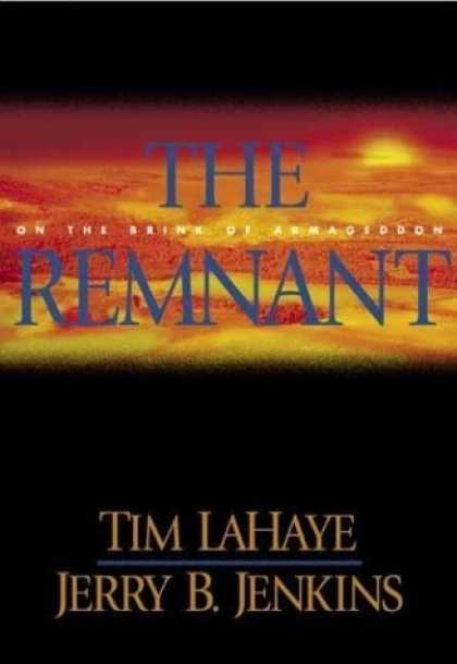Bestselling Sci-Fi/ Fantasy (2006) - The Remnant: On the Brink of Armageddon (Left Behind No. 10) by Tim LaHaye