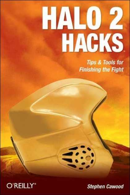 Bestselling Sci-Fi/ Fantasy (2006) - Halo 2 Hacks: Tips & Tools for Finishing the Fight by Stephen Cawood