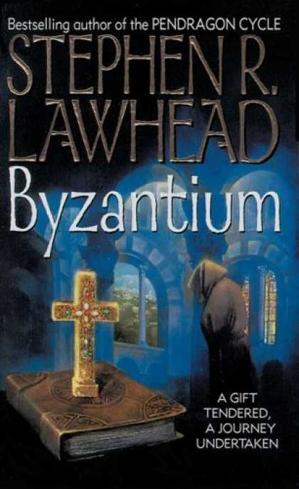 Bestselling Sci-Fi/ Fantasy (2006) - Byzantium (Harper Fiction) by Stephen R. Lawhead
