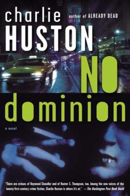 Bestselling Sci-Fi/ Fantasy (2006) - No Dominion: A Novel by Charlie Huston